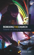 Remixing the church - cover