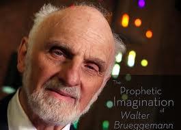 Walter Brueggemann - The Prophetic Imagination of Walter Brueggemann