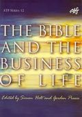 The Bible and the Business of Life - Cover