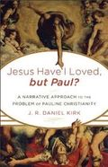 Jesus I have Loved, But Paul? - Cover