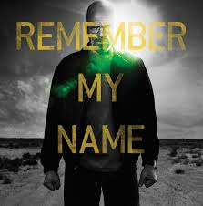 Breaking Bad, Remember My Name