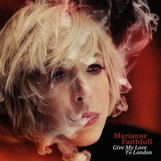 Marianne Faithfull - Give My Love to London - Cover