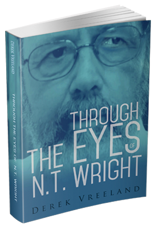 Through the Eyes of NT Wright