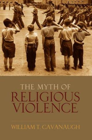 The Myth of Religious Violence - Cover