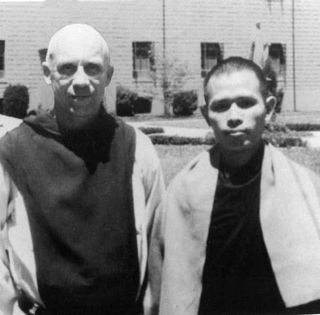 Thomas Merton and Thomas Merton and Thich Nhat Hanh