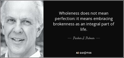 Parker Palmer - Wholeness Quote