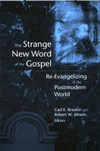 The_strange_new_world_of_the_gospel