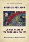 Christ_plays_in_ten_thousand_places_by_e_1
