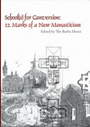 Schools_of_conversion_new_monasticism_bo